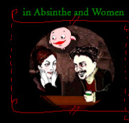 In Absinthe and Women